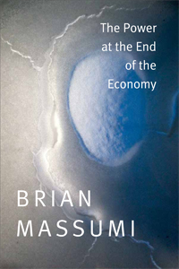 Reading Group: Brian Massumi – Power at the End of the Economy (May 21, 2pm)